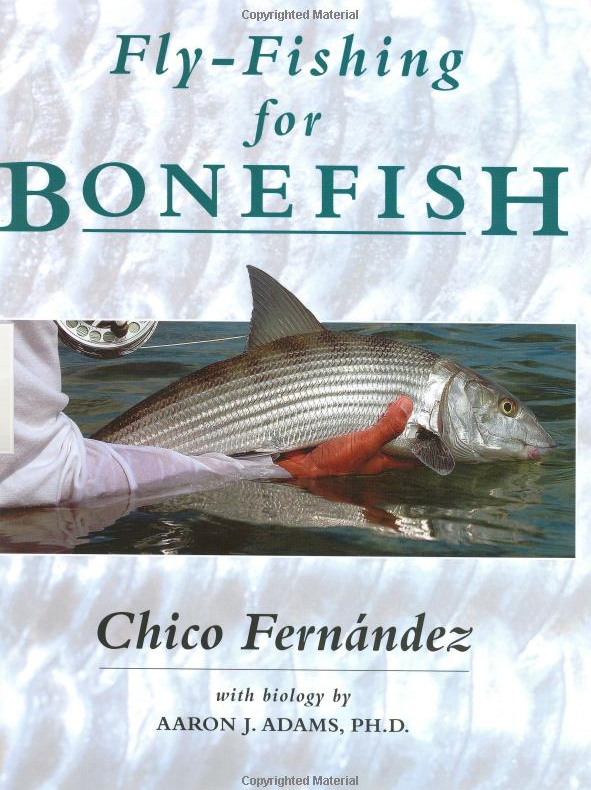 Fly fishing for bonefish by chico fernandez the friendly for Online fly fishing store