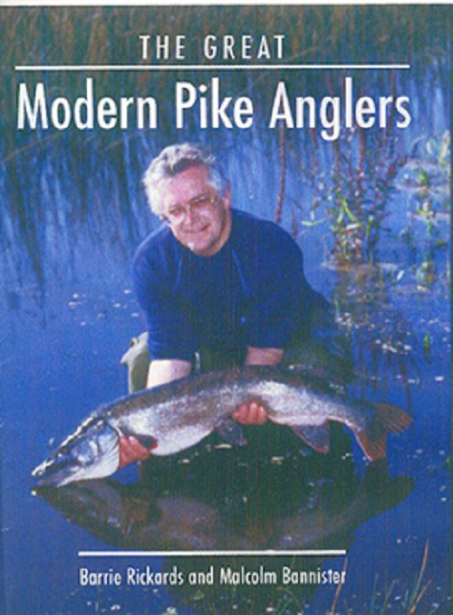 THE GREAT MODERN PIKE ANGLERS by BARRIE RICKARDS & MALCOLM BANNISTER x product image