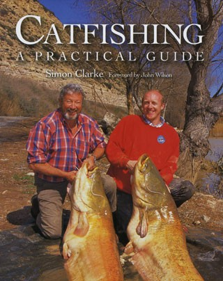 CATFISHING - A PRACTICAL GUIDE  SIMON CLARKE product image